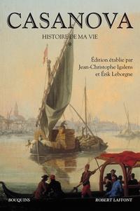 Giacomo Casanova - Histoire de ma vie - Tome 1.
