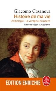 Giacomo Casanova - Histoire de ma vie.