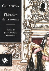 Giacomo Casanova - L'histoire de la nonne.