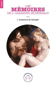 Giacomo Casanova - Les Mémoires de J. Casanova de Seingalt - Volume 1.