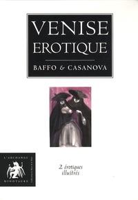 Giacomo Casanova et Zorzi Alvise Baffo - Venise érotique - Coffret 2 volumes : L'histoire de la nonne ; Poèmes luxurieux de la Venise du XVIIIe siècle.