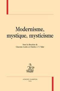 Giacomo Losito et Charles Talar - Modernisme, mystique, mysticisme.