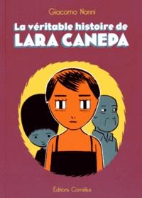 Giacomo Nanni - La véritable histoire de Lara Canepa.