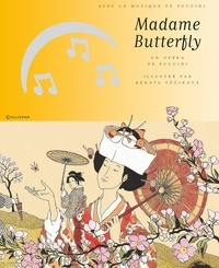 Giacomo Puccini et Renata Fucikova - Madame Butterfly. 1 CD audio