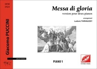 Giacomo Puccini et Ludovic Thirvaudey - Messa di gloria - version pour deux pianos.