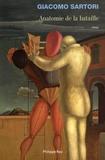 Giacomo Sartori - Anatomie de la bataille.
