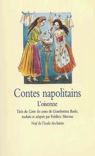 Accentsonline.fr Contes napolitains. L'oisonne Image