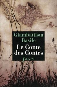 Giambattista Basile - Le Conte des Contes.