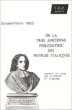 Giambattista Vico - De la très ancienne philosophie des peuples italiques. - Edition bilingue français-latin.