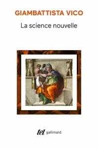 Giambattista Vico - La science nouvelle (1725).