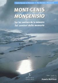 Gian Avondo - Mont-Cenis - Des sentiers et des hommes.