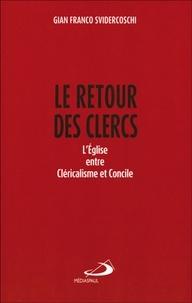 Le retour des clercs - LEglise entre cléricalisme et concile.pdf