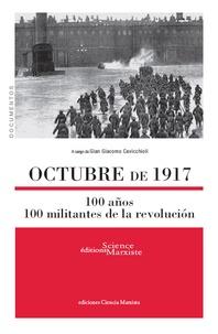 Gian Giacomo Cavicchioli - Octubre de 1917 - 100 años - 100 militantes de la revolución.