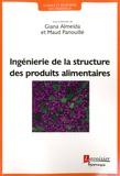 Giana Almeida et Maud Panouillé - Ingénierie de la structure des produits alimentaires.