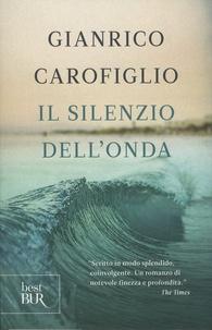 Giancarlo Carofiglio - Il silenzio dell'onda.