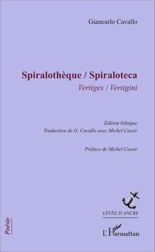 Giancarlo Cavallo - Spiralothèque - Vertiges.