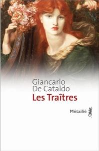 Giancarlo De Cataldo - Les Traîtres.