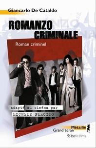 Giancarlo De Cataldo - Romanzo criminale - Roman criminel.
