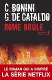 Giancarlo De Cataldo et Carlo Bonini - Suburra Tome 2 : Rome brûle.