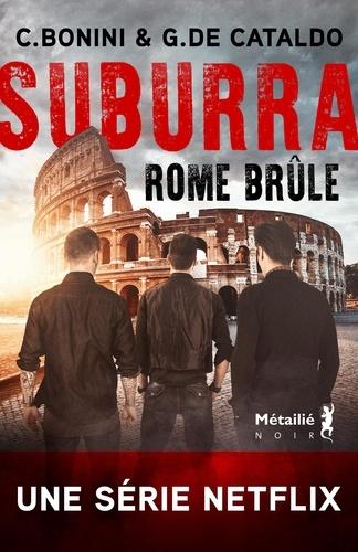Suburra Tome 2 Rome brûle
