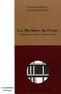 Giancarlo Motta et Antonia Pizzigoni - Les Machines du Projet - L'Horloge de Vitruve et autres écrits.
