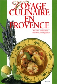 Giandomenico Frassi et Alessandra Avallone - Voyage culinaire en Provence.