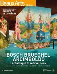 Accentsonline.fr Bosch, Brueghel, Arcimboldo - Fantastique et merveilleux, Les Baux-de-Provence, Carrières de lumières Image