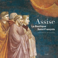 Gianfranco Malafarina - Assise - La Basilique Saint-Francois.