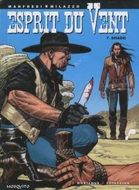 Gianfranco Manfredi et Ivo Milazzo - Esprit du Vent Tome 7 : Shado.