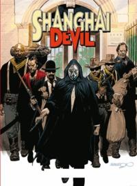 Gianfranco Manfredi - Shanghai Devil Tome 3 : .