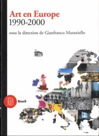 Gianfranco Maraniello - Art en Europe 1990-2000.