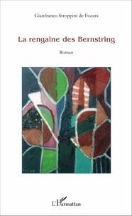 Gianfranco Stroppini de Focara - La rengaine des Bernstring - Roman.