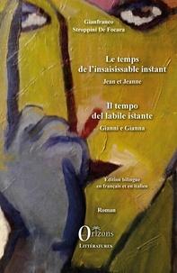 Gianfranco Stroppini de Focara - Le temps de l'insaisissable instant - Jean et Jeanne.