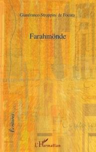 Gianfranco Stroppini - Farahmonde - roman.