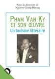 Giang-Huong Nguyen - Pham Van Ky et son oeuvre - Un taoïsme littéraire.