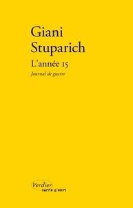 Giani Stuparich - L'année 15 - Journal de guerre.