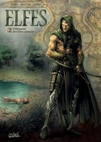 Gianluca Maconi et Nicolas Jarry - Elfes Tome 2 : L'honneur des Elfes sylvains.