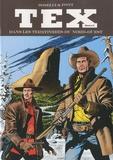 Gianluigi Bonelli et Aurelio Galleppini - Tex Maxi Tome 5 : Dans les territoires du nord-ouest.