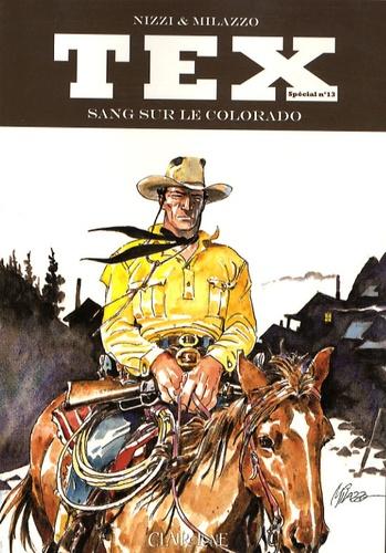 Gianluigi Bonelli et Aurelio Gallepini - Tex Tome 13 : Sang sur le Colorado.