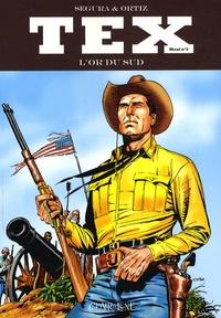 Gianluigi Bonelli et Aurelio Galleppini - Tex Tome 3 : L'or du sud.