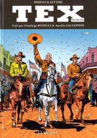 Gianluigi Bonelli et Aurelio Galleppini - Tex Tomes 435-436-437 : Le retour du maître ; Wild West Show ; Ombres chinoises.