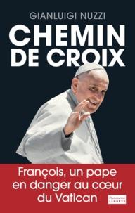 Gianluigi Nuzzi - Chemin de croix.