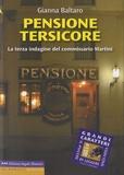 Gianna Baltaro - Pensione Tersicore - La terza indagine del commissario Martini.