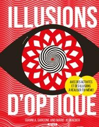 Gianni-A Sarcone et Marie-Jo Waeber - Illusions d'optique.