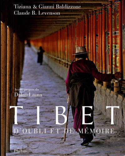 Gianni Baldizzone et Claude Levenson - Tibet - D'oubli et de mémoire.