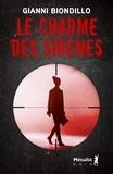 Gianni Biondillo - Le charme des sirènes.