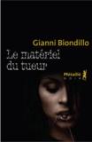 Gianni Biondillo - Le matériel du tueur.