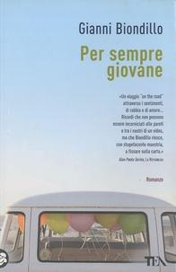 Gianni Biondillo - Per sempre giovane.