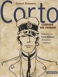 Gianni Brunoro - Corto comme un roman - Réflexions sur Corto Maltese, ultime héros romantique.