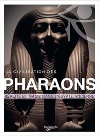 Gianni Cantù - La civilisation des pharaons - Histoire et mythes de l'Egypte ancienne.